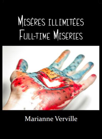 Misères illimitées — Full-time Miseries